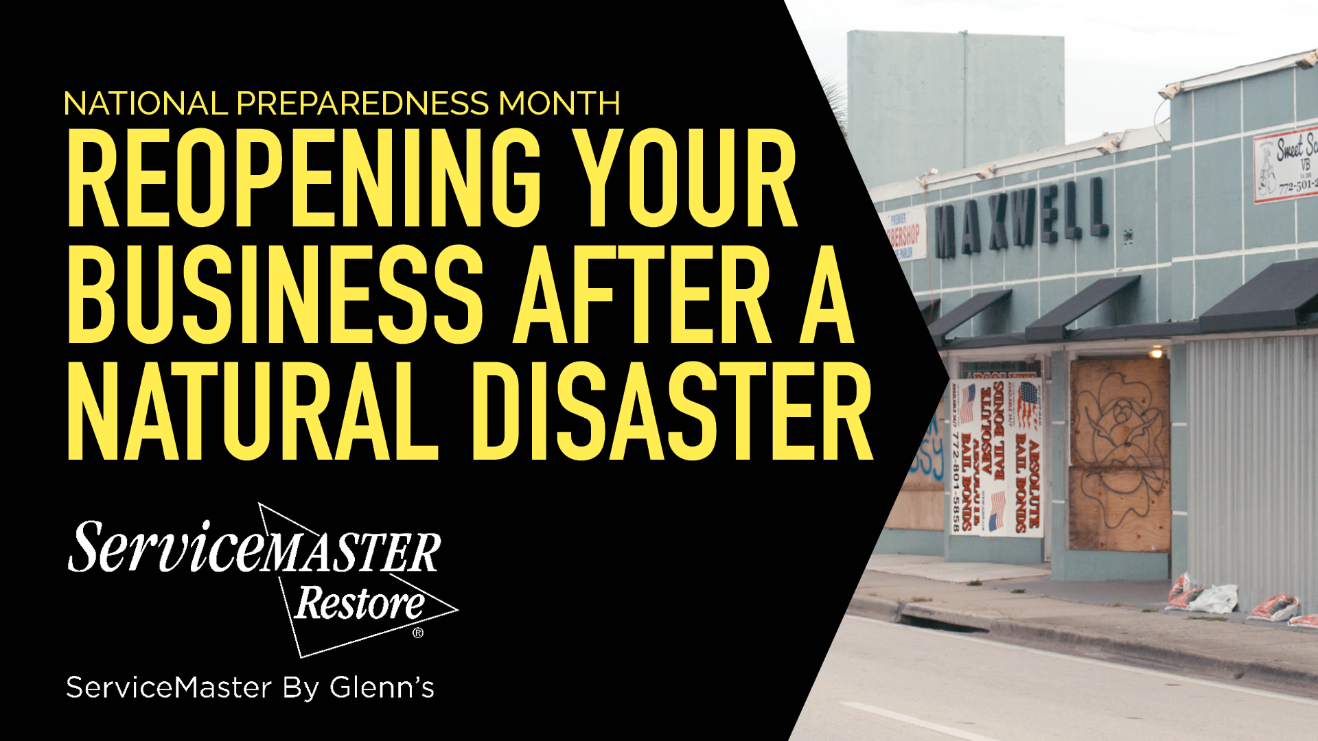 TIPS ON REOPENING YOUR BUSINESS AFTER A NATURAL DISASTER